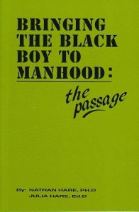 BRINGING THE BLACK BOY TO MANHOOD