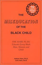 THE MISEDUCATION OF THE BLACK CHILD